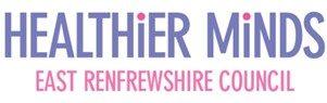 Healthier Minds East Renfrewshire Council