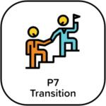 P7 Transition