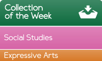 Collection of the week - Main curriculum area social studies, other curriculum area expressive arts