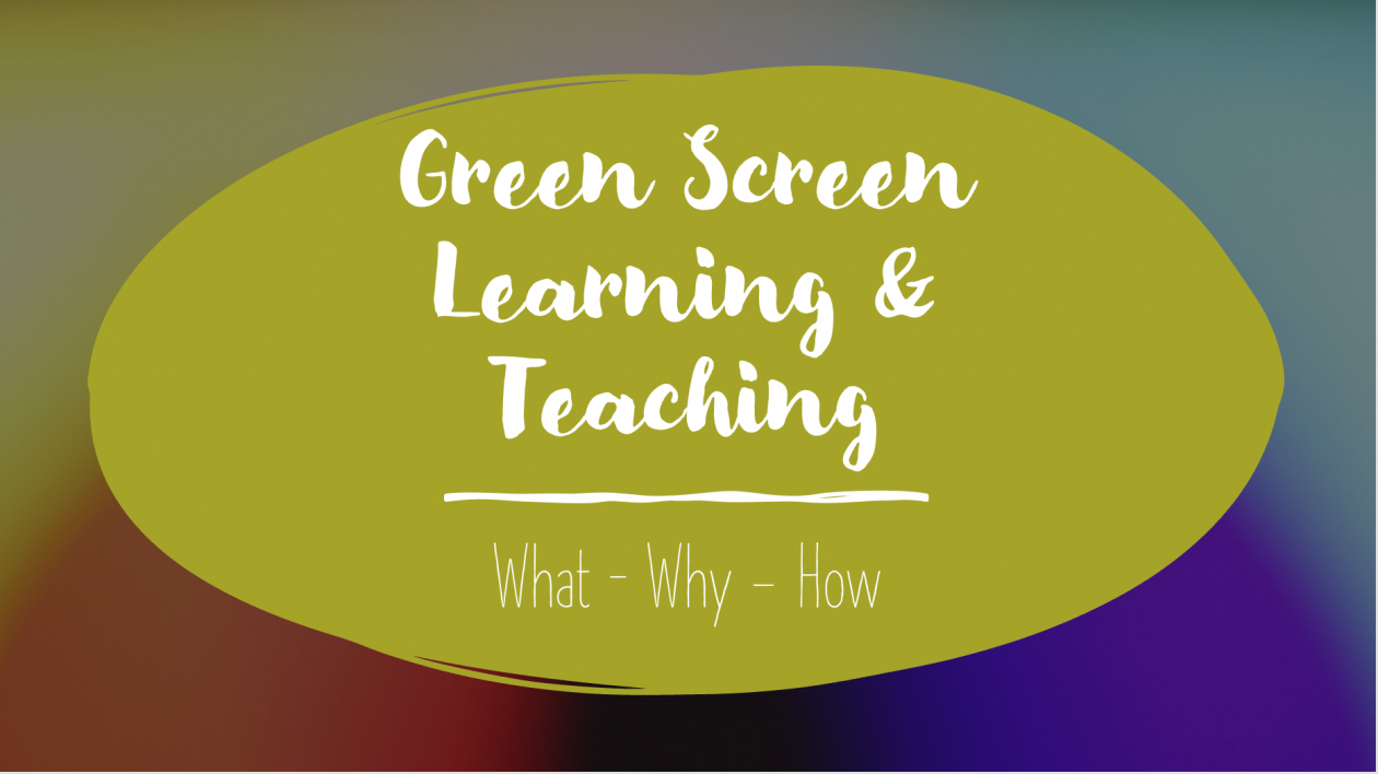 green screen learning and teaching blog post header
