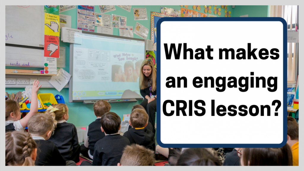 what makes an engaging cris lesson?