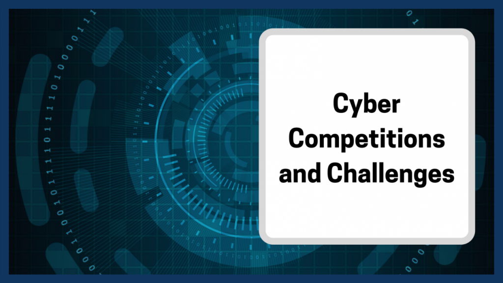 cyber competitions and challenges