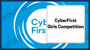 cyberfirst girls competition