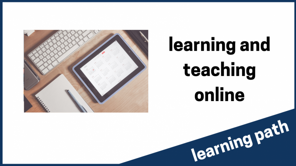learning and teaching online