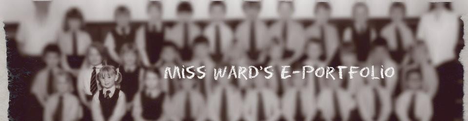 Miss Ward's E-Portfolio