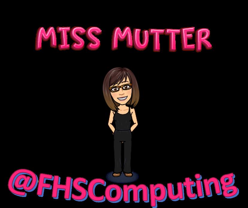 Bitmoji image of Miss Mutter and twitter name @FHSComputing