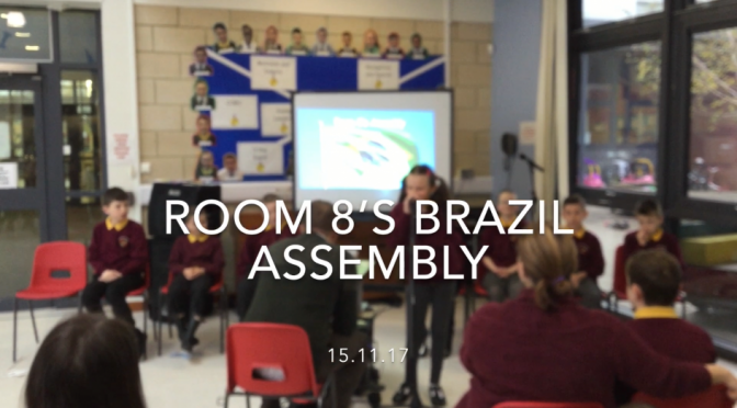 🇧🇷 Room 8's Assembly About Brazil 🇧🇷