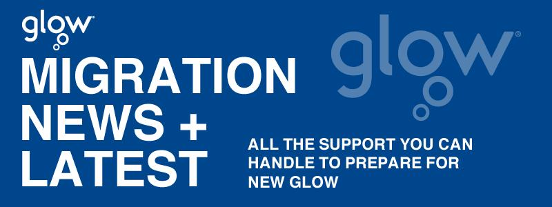 Glow migration update