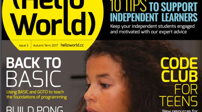 Hello World! Computing Science Magazine for teachers